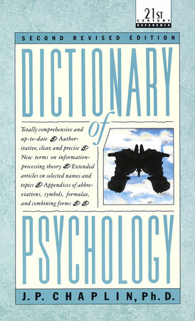 Dictionary of Psychology by J P  Chaplin