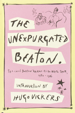 The Unexpurgated Beaton by Cecil Beaton