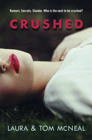 Crushed by Laura McNeal and Tom McNeal
