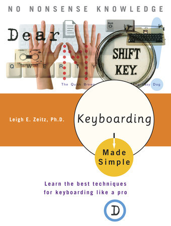 Keyboarding Made Simple by Leigh Edward Zeitz, PhD.