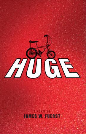 Huge by James Fuerst