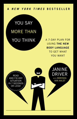 You Say More Than You Think by Janine Driver and Mariska van Aalst