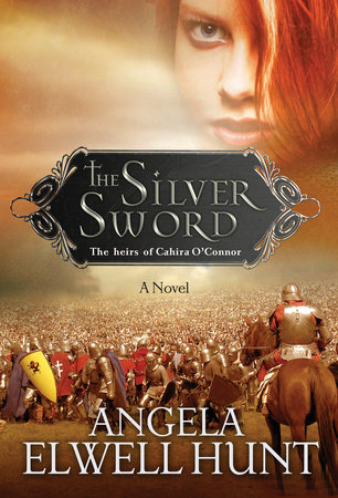 The Silver Sword by Angela Elwell Hunt