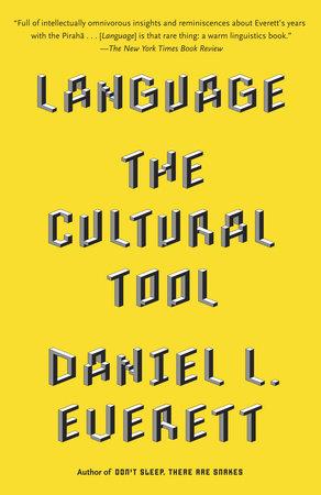 Language by Daniel L. Everett