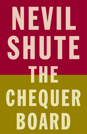 The Chequer Board by Nevil Shute