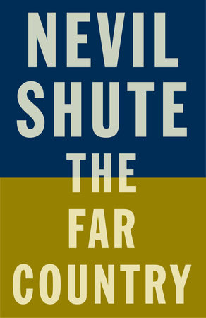 The Far Country by Nevil Shute