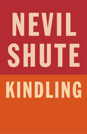 Kindling by Nevil Shute