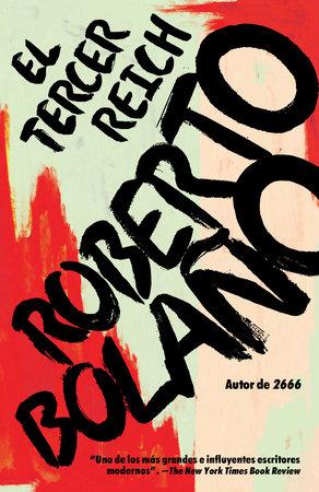 El Tercer Reich by Roberto Bolaño
