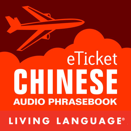 eTicket Chinese by Living Language