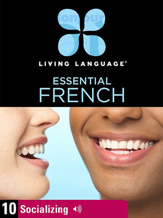Essential French, Lesson 10: Socializing