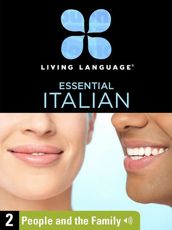Essential Italian, Lesson 2: People and the Family