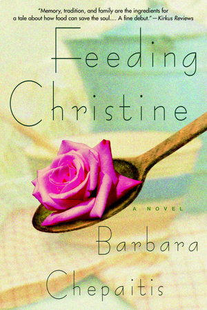 Feeding Christine by Barbara Chepaitis