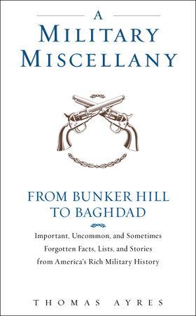 A Military Miscellany by Thomas Ayres