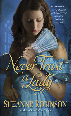 Never Trust a Lady by Suzanne Robinson
