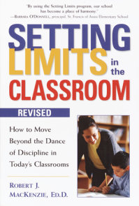 Setting Limits in the Classroom, Revised