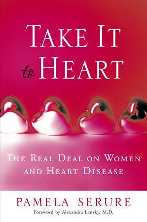 Take It to Heart by Pamela Serure