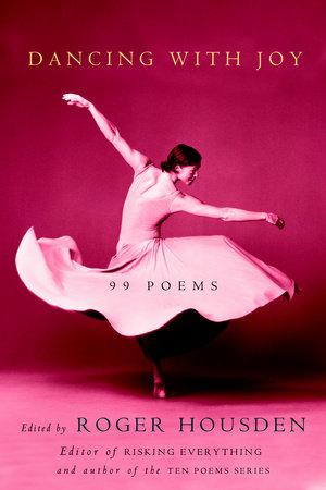 Dancing with Joy by Roger Housden