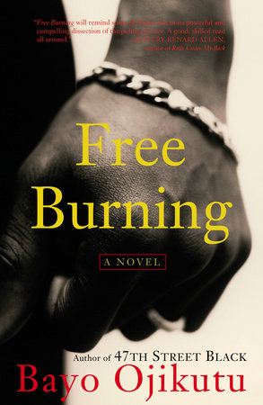Free Burning by Bayo Ojikutu