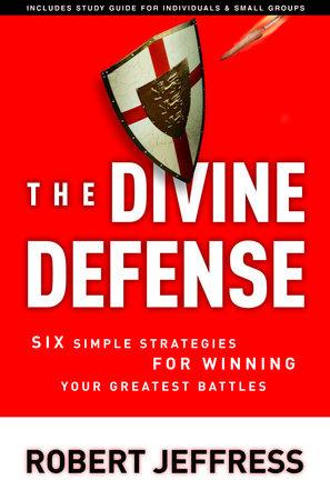 The Divine Defense by Robert Jeffress