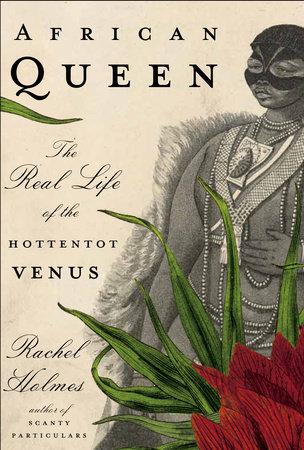 African Queen by Rachel Holmes