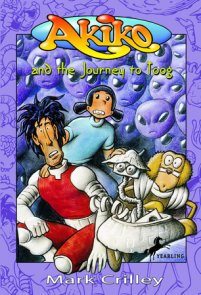 Read Akiko Pieces Of Gax By Mark Crilley