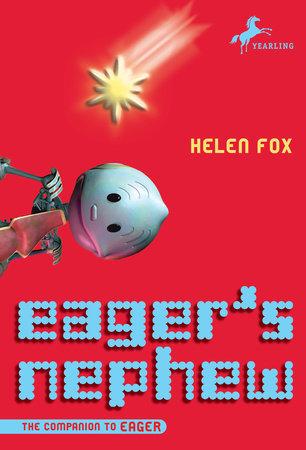 Eager's Nephew by Helen Fox