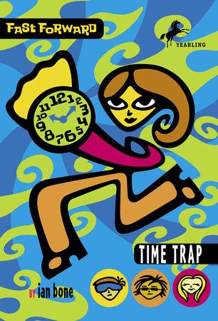 Time Trap by Ian Bone