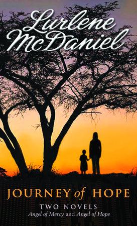 Journey of Hope: Two Novels by Lurlene McDaniel
