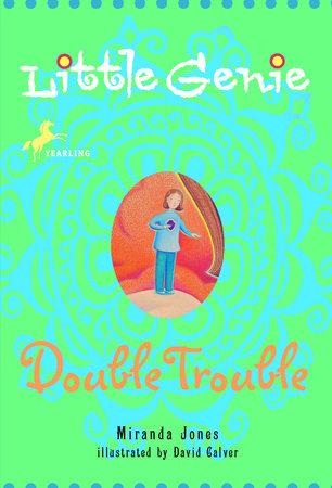 Little Genie: Double Trouble by Miranda Jones