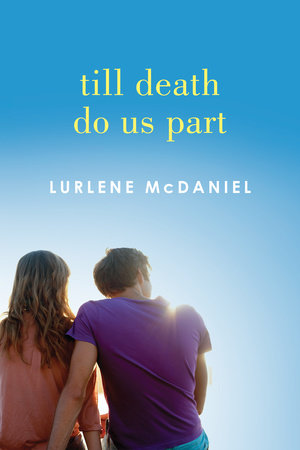 Till Death Do Us Part by Lurlene McDaniel