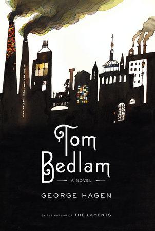 Tom Bedlam by George Hagen