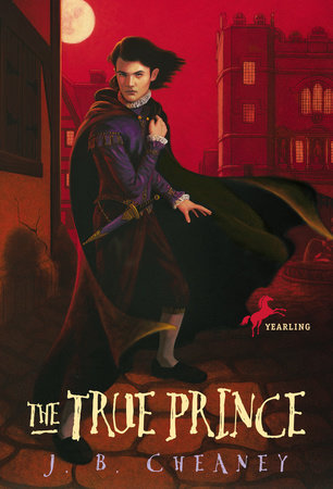 The True Prince by J.B. Cheaney