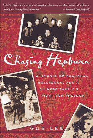 Chasing Hepburn by Gus Lee