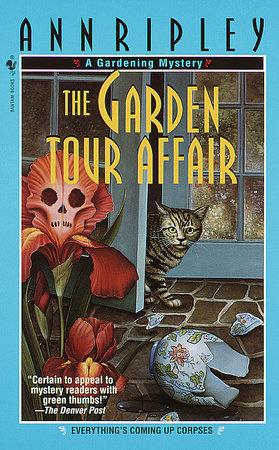 The Garden Tour Affair by Ann Ripley