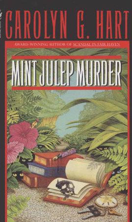 Mint Julep Murder by Carolyn Hart