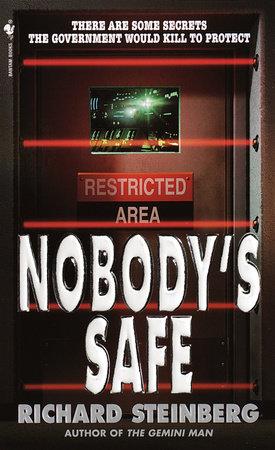 Nobody's Safe by Richard Steinberg