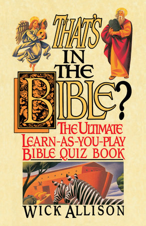 That's in the Bible? by Wick Allison