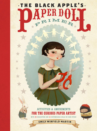 The Black Apple's Paper Doll Primer by Emily Martin