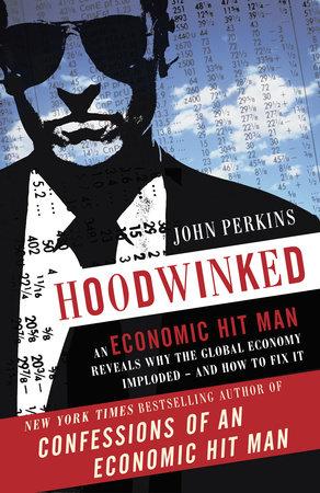 Hoodwinked by John Perkins