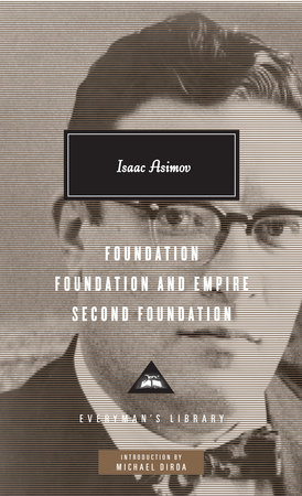 Foundation, Foundation and Empire, Second Foundation by Isaac Asimov