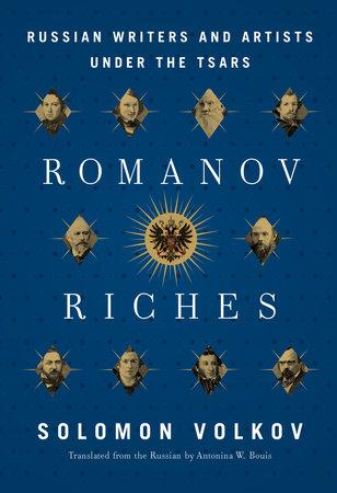 Romanov Riches by Solomon Volkov
