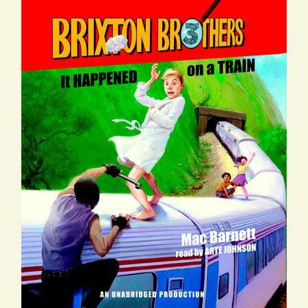 It Happened on a Train by Mac Barnett