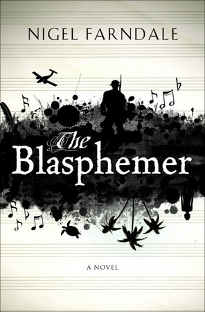 The Blasphemer by Nigel Farndale