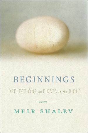 Beginnings by Meir Shalev