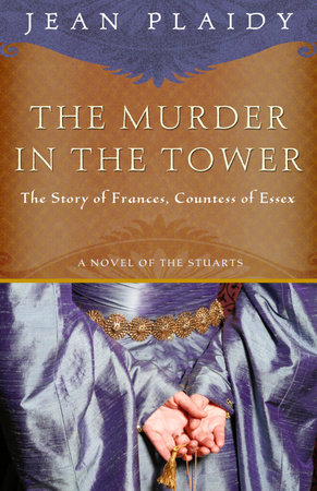 The Murder in the Tower by Jean Plaidy