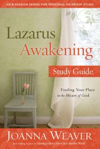 Lazarus Awakening Study Guide