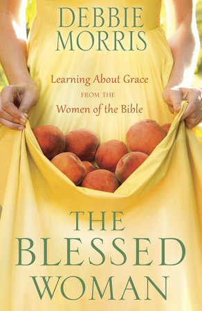 The Blessed Woman by Debbie Morris
