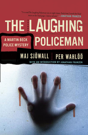 The Laughing Policeman by Maj Sjowall and Per Wahloo