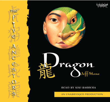 The Five Ancestors Book 7: Dragon by Jeff Stone