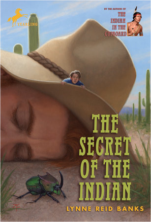 The Secret of the Indian by Lynne Reid Banks